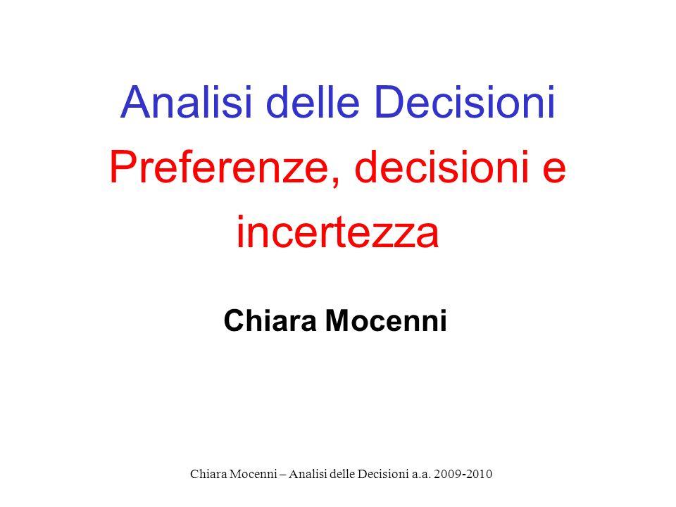 Chiara Mocenni – Analisi delle Decisioni a.a.