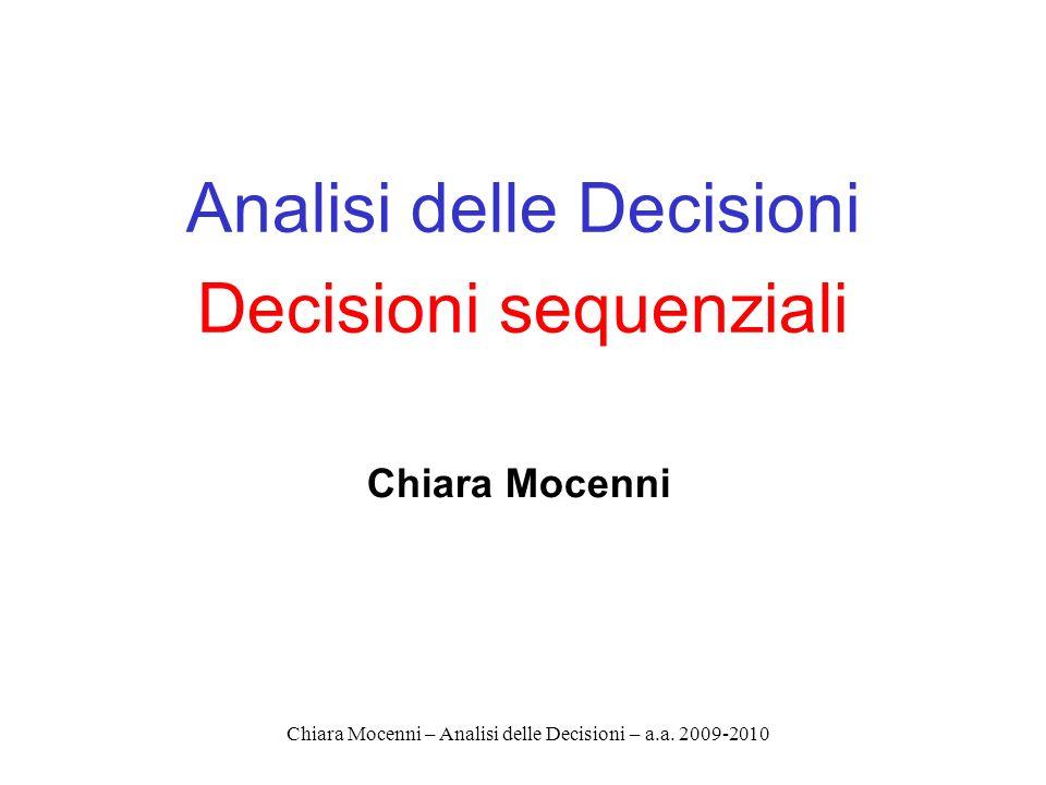 Chiara Mocenni – Analisi delle Decisioni – a.a.2009-2010 Inat deve acquistare titoli...