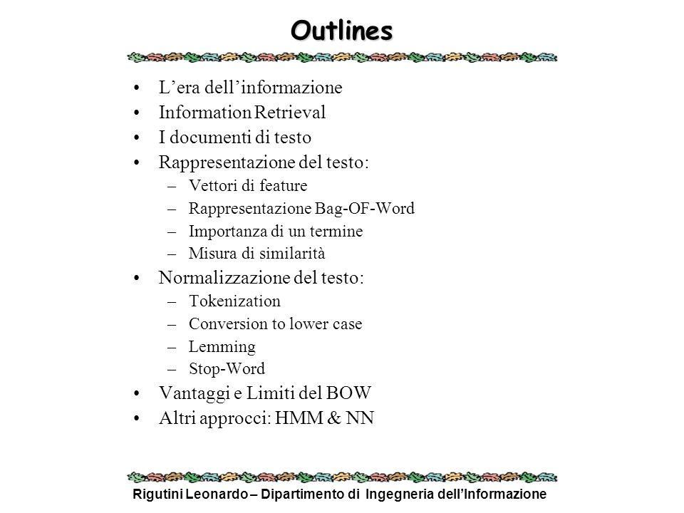 Rigutini Leonardo – Dipartimento di Ingegneria dellInformazione Reference Information Retrieval: –INFORMATION RETRIEVAL, C.