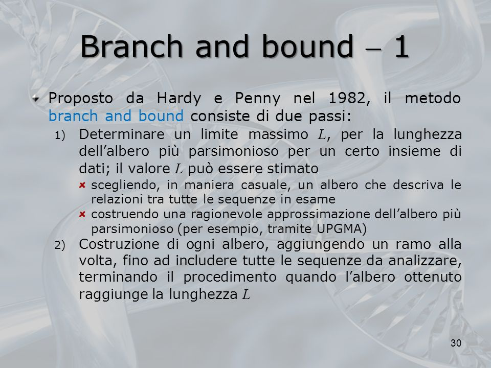 Branch and bound 1 branch and bound Proposto da Hardy e Penny nel 1982, il metodo branch and bound consiste di due passi: 1) Determinare un limite mas