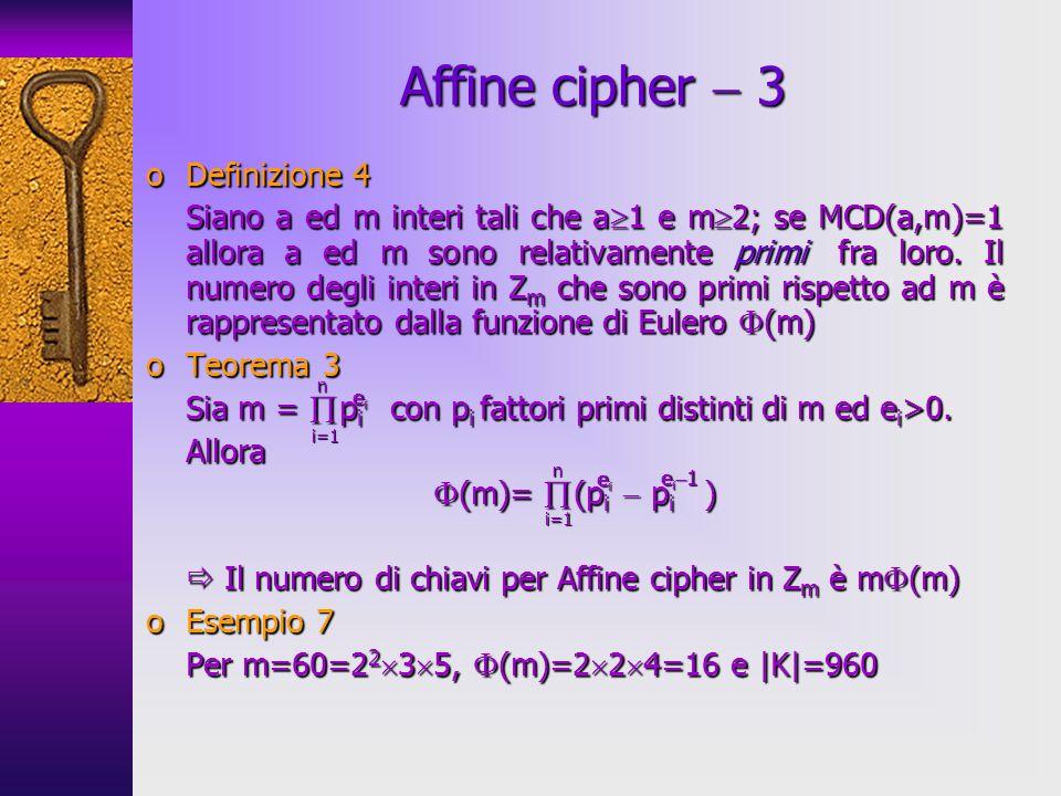 oDefinizione 4 Siano a ed m interi tali che a 1 e m 2; se MCD(a,m)=1 allora a ed m sono relativamente primi fra loro. Il numero degli interi in Z m ch