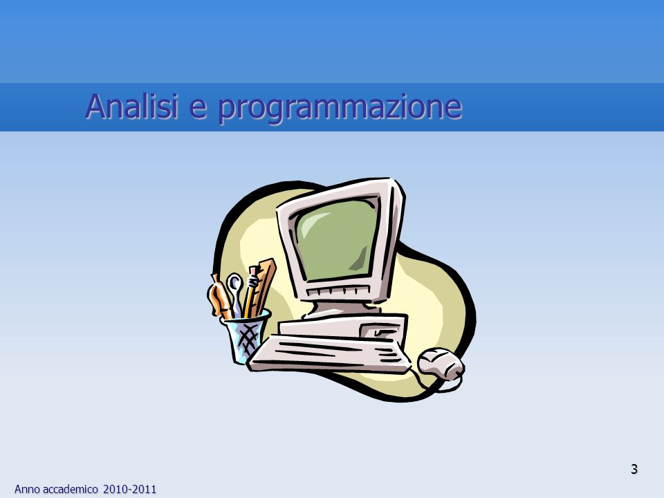 Anno accademico 2010-2011 t 2 t 3 t 4 t N … … … .