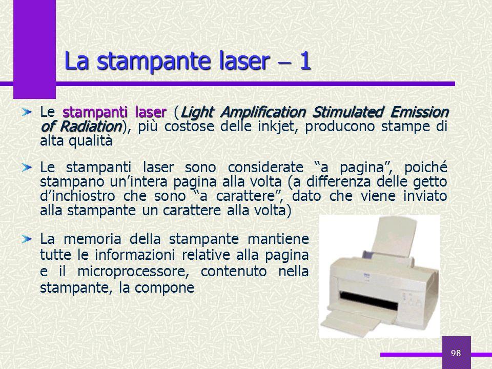 98 La stampante laser 1 La memoria della stampante mantiene tutte le informazioni relative alla pagina e il microprocessore, contenuto nella stampante