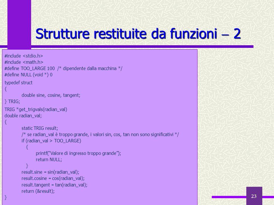 Fondamenti di Informatica I a.a. 2008-09 include define TOO_LARGE 100 /* dipendente dalla macchina */ define NULL (void *) 0 typedef struct { double s