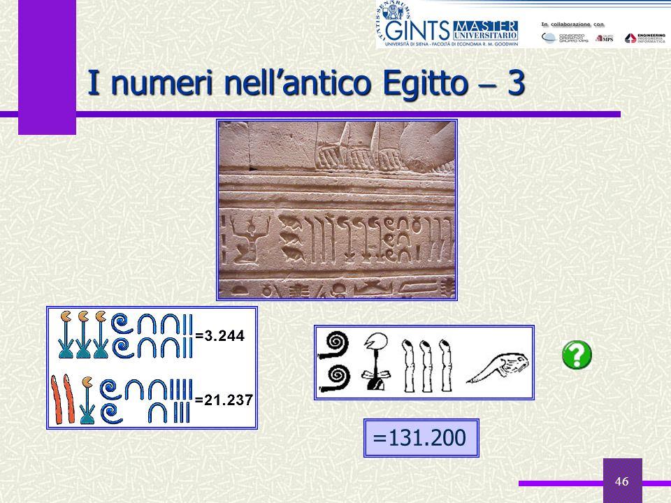 46 I numeri nellantico Egitto 3 =131.200