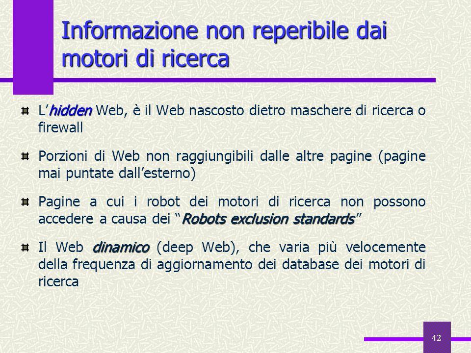 41 Come i Web navigator usano i motori di ricerca Le interrogazioni fatte in base ad ununica chiave di ricerca sono il 50%, mentre l1% dei termini più