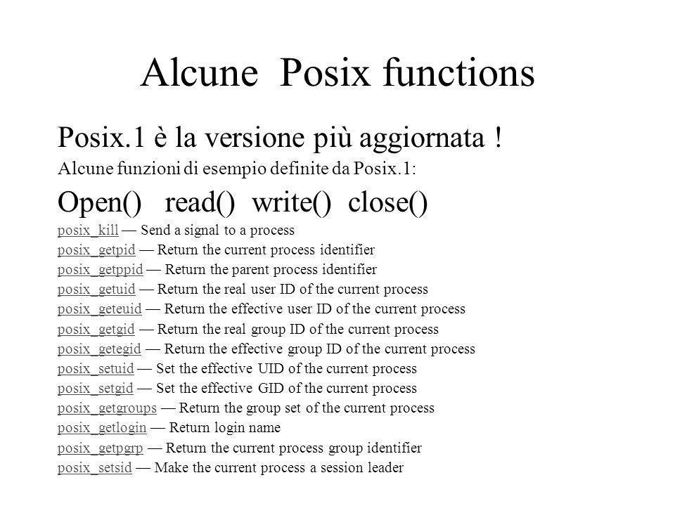 Alcune Posix functions Posix.1 è la versione più aggiornata .