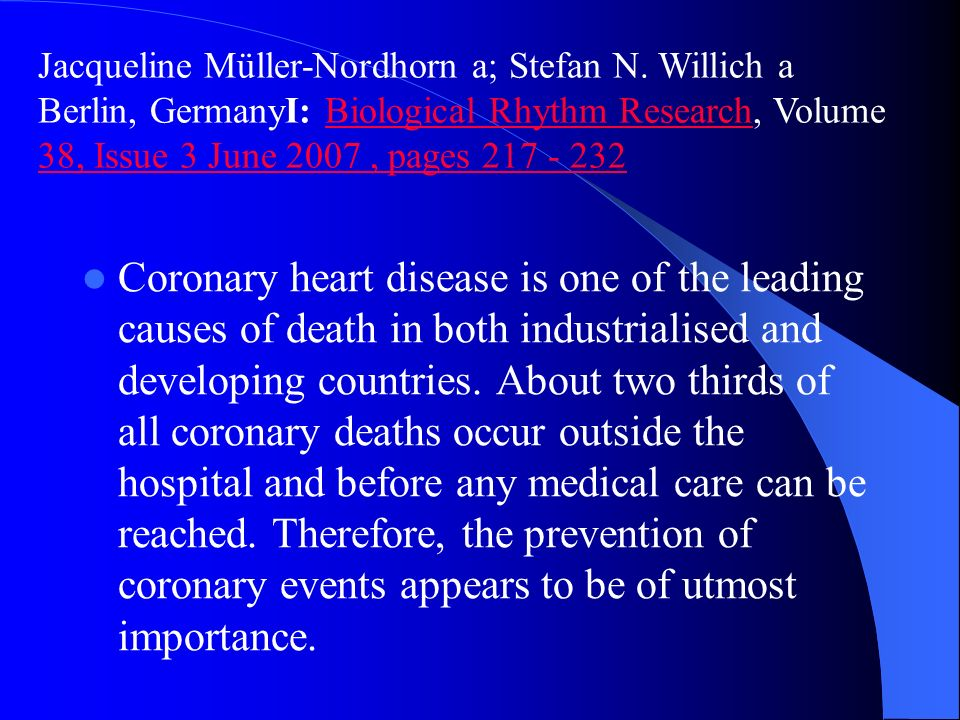 Coronary heart disease is one of the leading causes of death in both industrialised and developing countries.