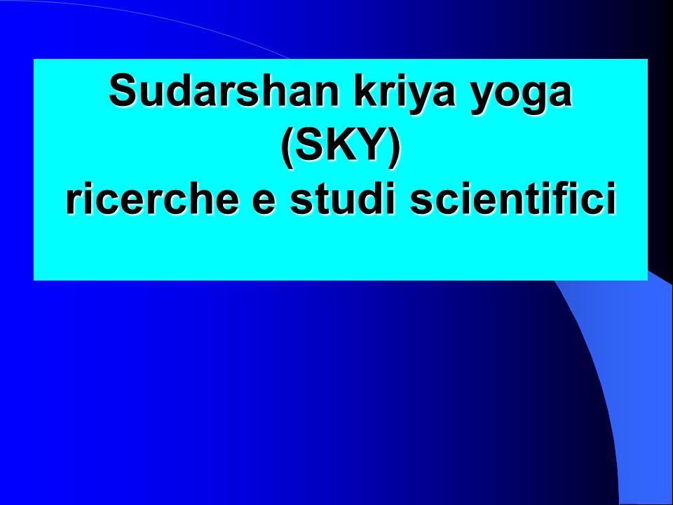 Sudarshan kriya yoga (SKY) ricerche e studi scientifici
