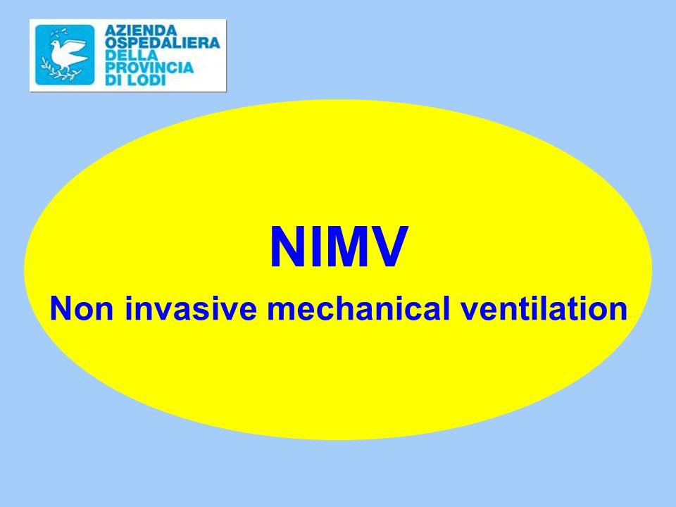 NIMV Non invasive mechanical ventilation