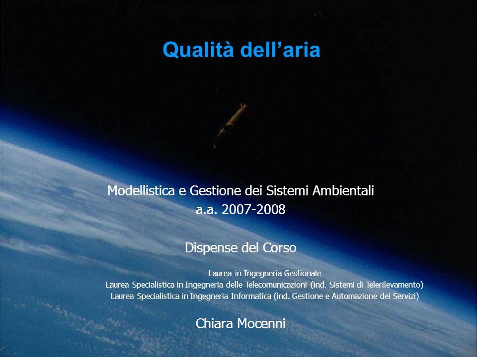 Modellistica e Gestione dei Sistemi Ambientali a.a. 2007-2008 Dispense del Corso Laurea in Ingegneria Gestionale Laurea Specialistica in Ingegneria de