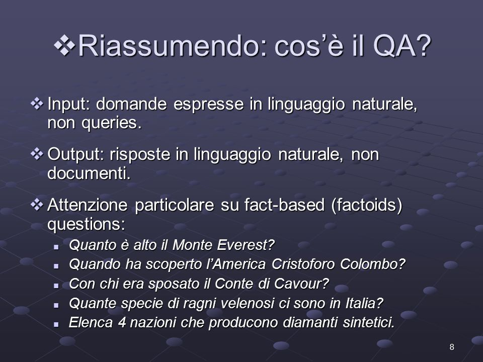 9 Lo stato dellarte Lo stato dellarte Alcuni sistemi di QA sono già prodotti commerciali.