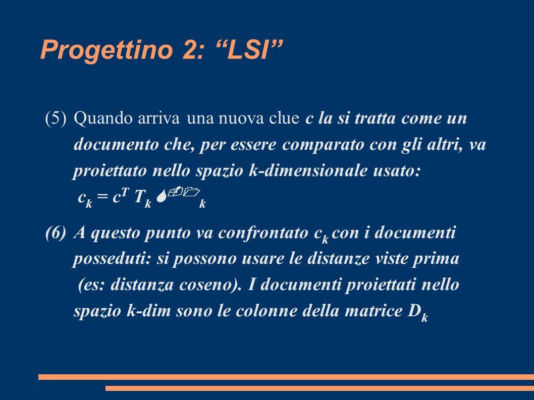 TkTk Progettino 2: LSI (4)Si scelgono i primi k (con k=ca.