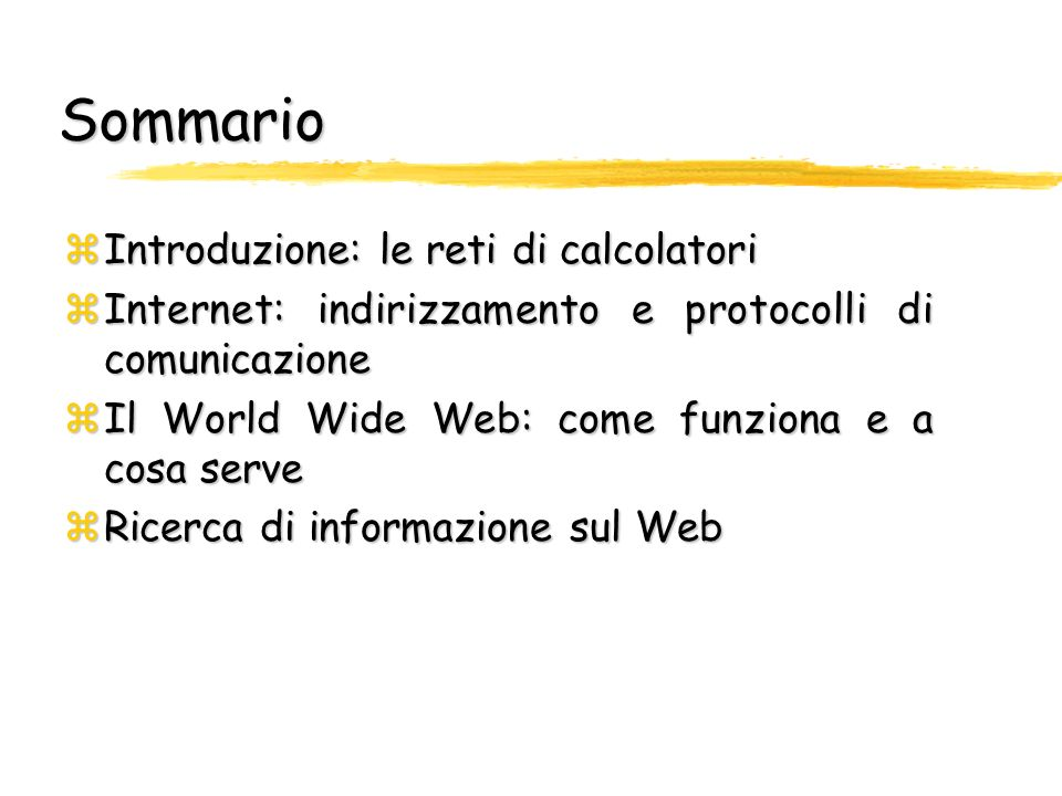 Internet ed il World Wide Web Monica Bianchini Dipartimento di Ingegneria dellInformazione E-mail: monica@dii.unisi.it Monica Bianchini Dipartimento d