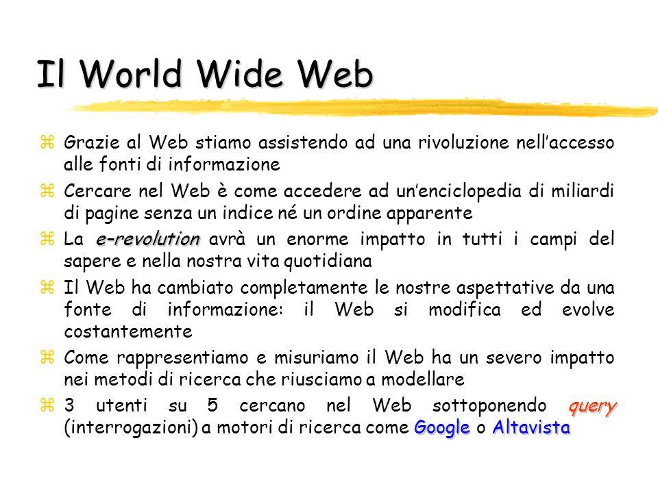 Internet, ovvero… il World Wide Web 3 zIl motore a vapore allinizio non ha cambiato la vita che di poche persone; ma quando è stato montato su una locomotiva e messo sulle rotaie, la società intera è stata trasformata.