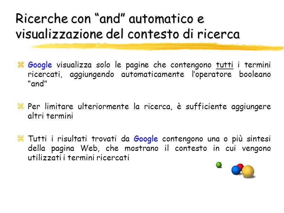 Ricerche di base in Google Google Invio Per effettuare una ricerca con Google, occorre immettere alcune parole descrittive, quindi premere il tasto In