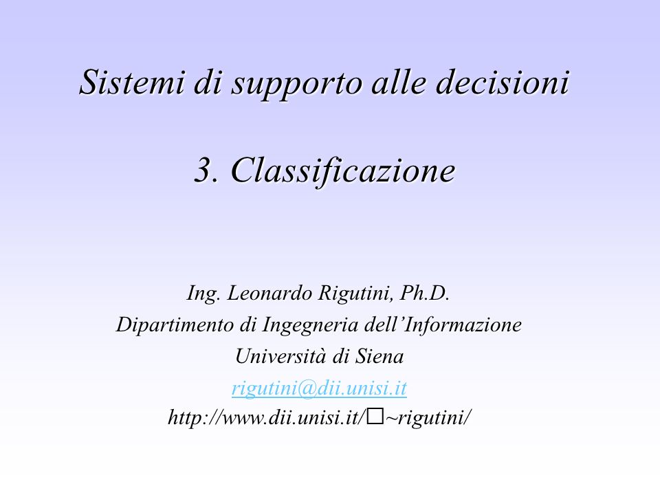 Sistemi di supporto alle decisioni 3.Classificazione Ing.