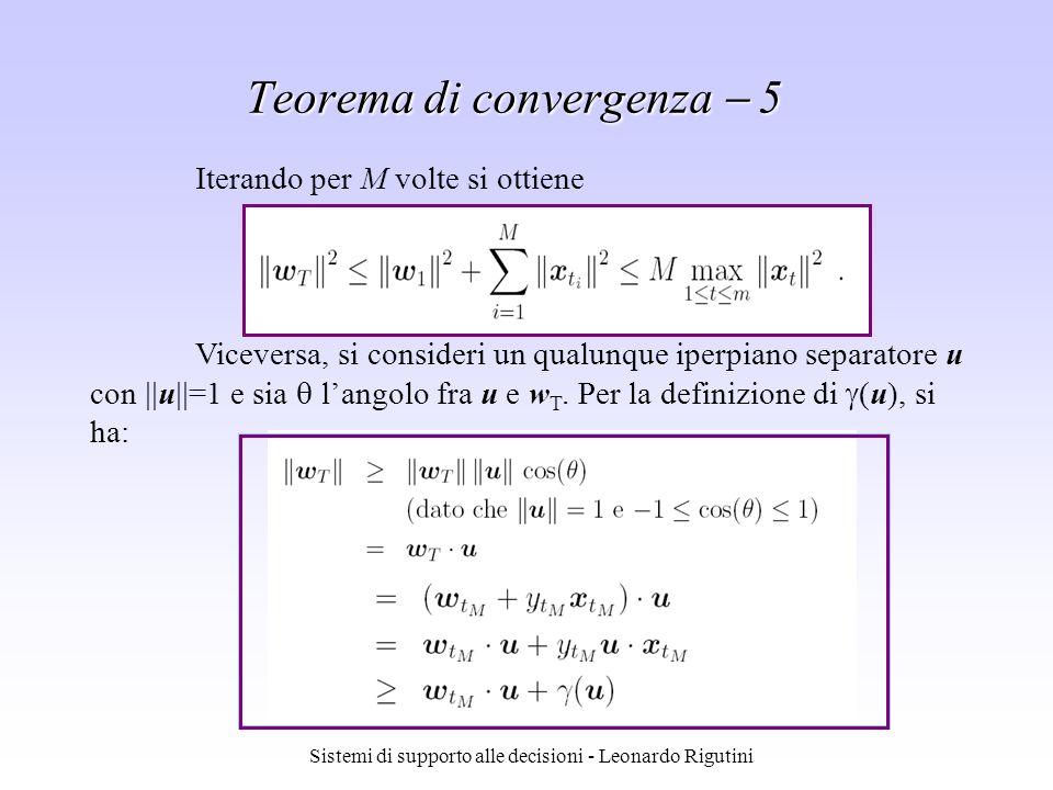 Sistemi di supporto alle decisioni - Leonardo Rigutini Viceversa, si consideri un qualunque iperpiano separatore u con u =1 e sia langolo fra u e w T.