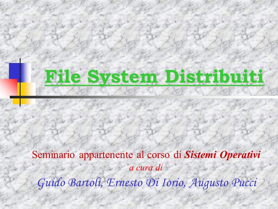 -File System Distribuiti- Bartoli,DiIorio,Pucci62 Esempio: operazione su file Il client chiama una system call La call viene mappata su una operazione VFS sullappropriato v-node VFS riconosce il file come remoto e manda una RPC al servizio NFS sul server La RPC rimbalza sul VFS del server Il VFS del server riconosce la chiamata in locale e opera sul file system