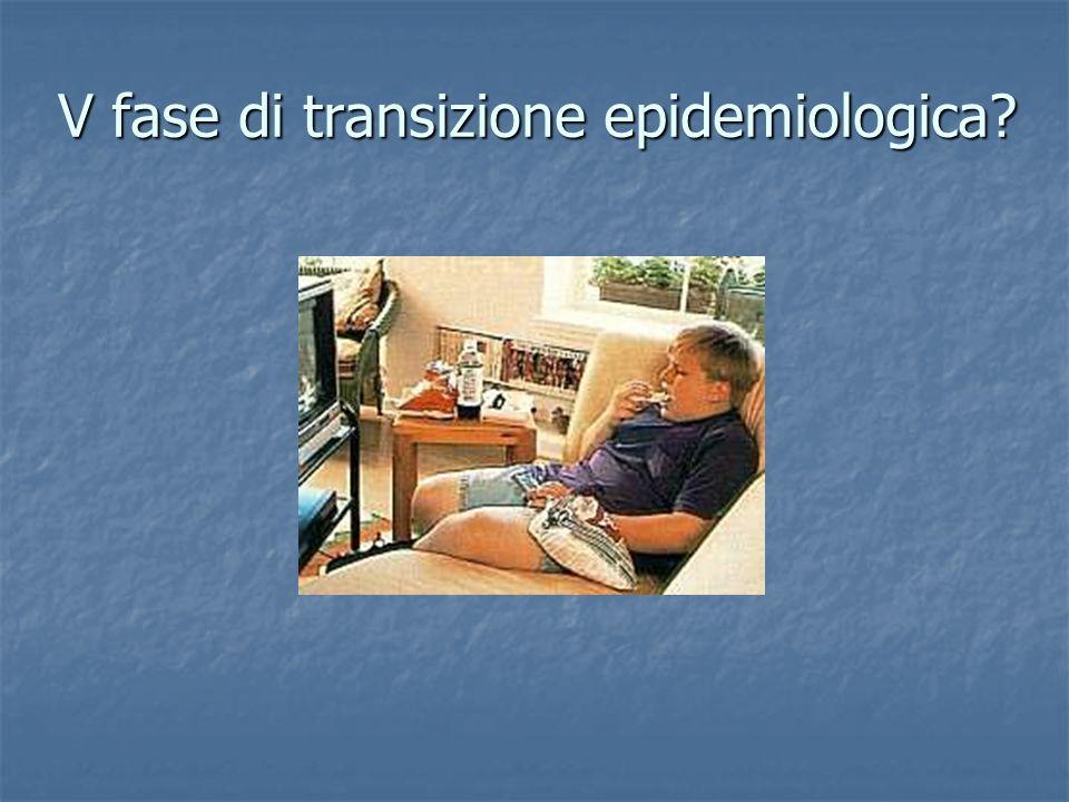 V fase di transizione epidemiologica?