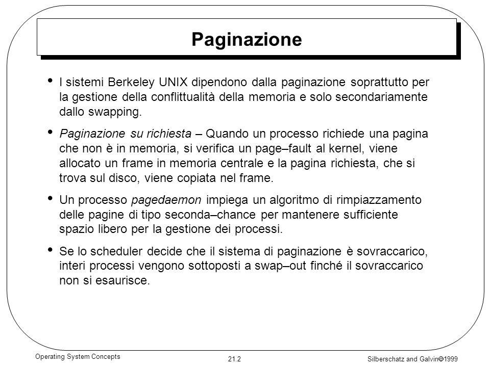 Silberschatz and Galvin 1999 21.3 Operating System Concepts File system, blocchi e frammenti – 1 Il file system UNIX supporta fondamentalmente due tipi di entità: i file e le directory.