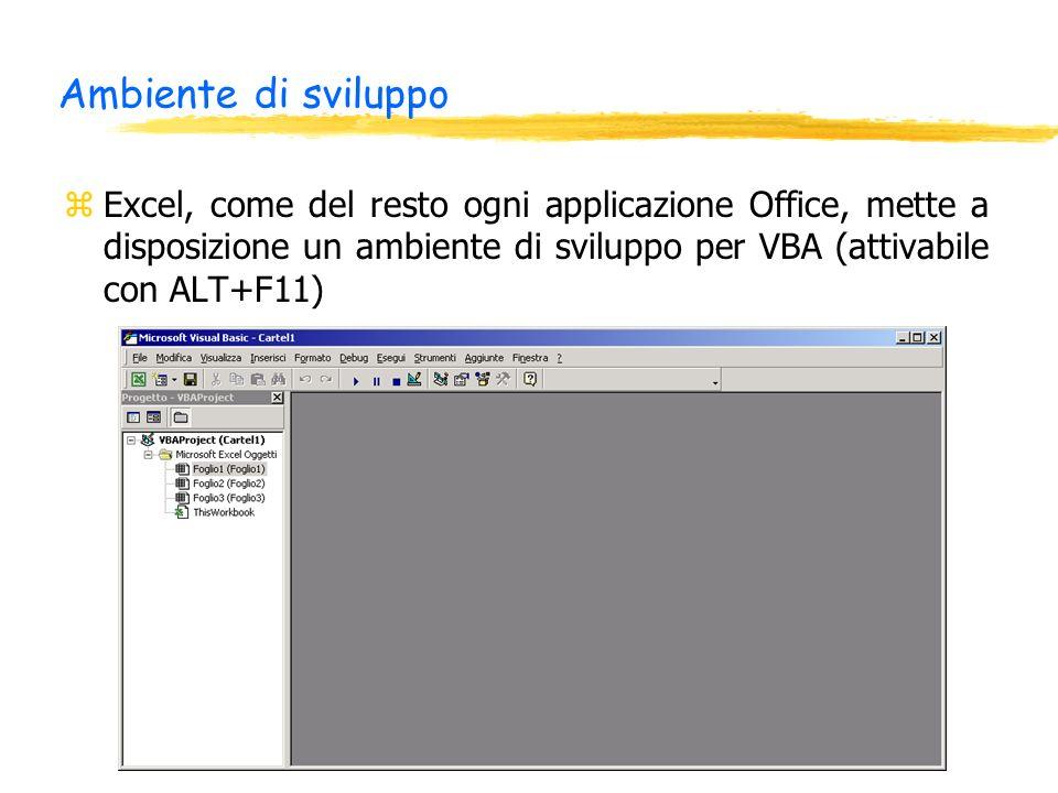 Ambiente di sviluppo zExcel, come del resto ogni applicazione Office, mette a disposizione un ambiente di sviluppo per VBA (attivabile con ALT+F11)