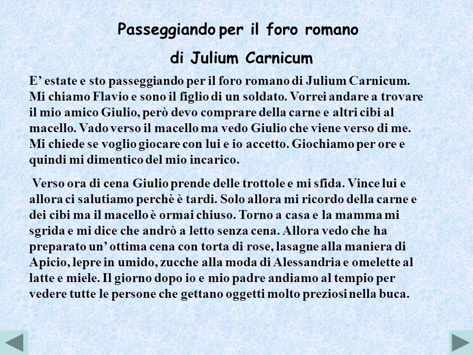 Passeggiando per il foro romano di Julium Carnicum E estate e sto passeggiando per il foro romano di Julium Carnicum.