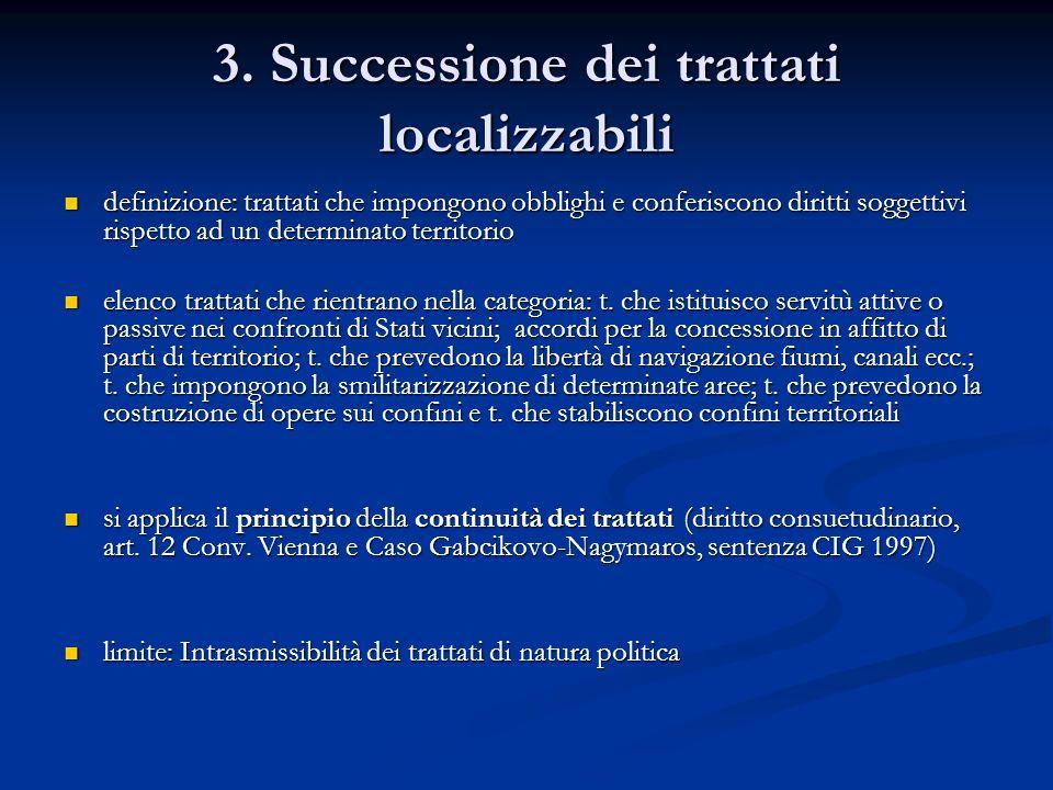 4.1.Successione dei trattati non localizzabili.