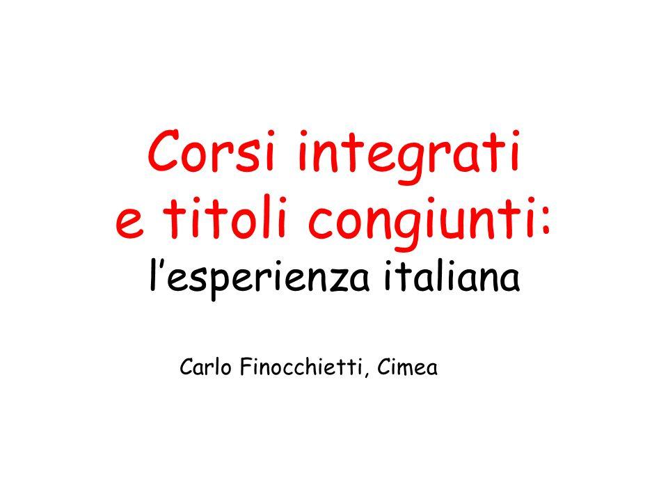 Corsi integrati e titoli congiunti: lesperienza italiana Carlo Finocchietti, Cimea