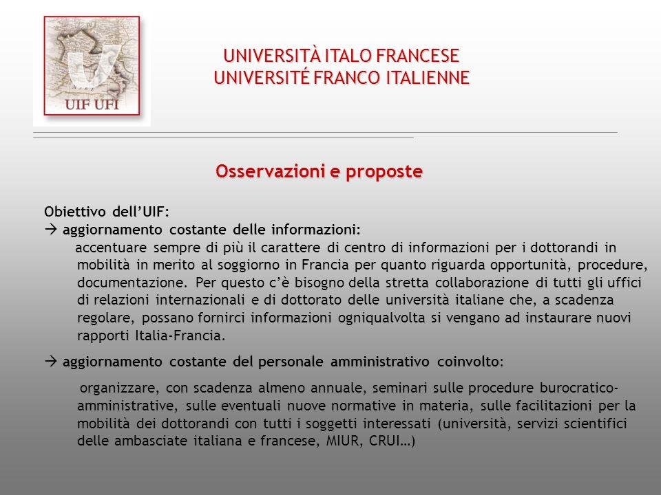 Chap. III/ Cap. III UNIVERSITÀ ITALO FRANCESE UNIVERSITÉ FRANCO ITALIENNE Osservazioni e proposte Obiettivo dellUIF: aggiornamento costante delle info