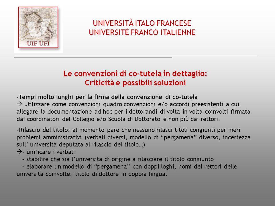 Chap. III/ Cap. III UNIVERSITÀ ITALO FRANCESE UNIVERSITÉ FRANCO ITALIENNE Le convenzioni di co-tutela in dettaglio: Criticità e possibili soluzioni -T