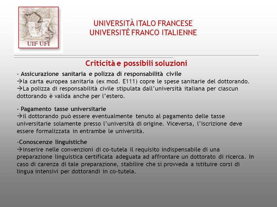 Chap. III/ Cap. III UNIVERSITÀ ITALO FRANCESE UNIVERSITÉ FRANCO ITALIENNE Criticità e possibili soluzioni - Assicurazione sanitaria e polizza di respo