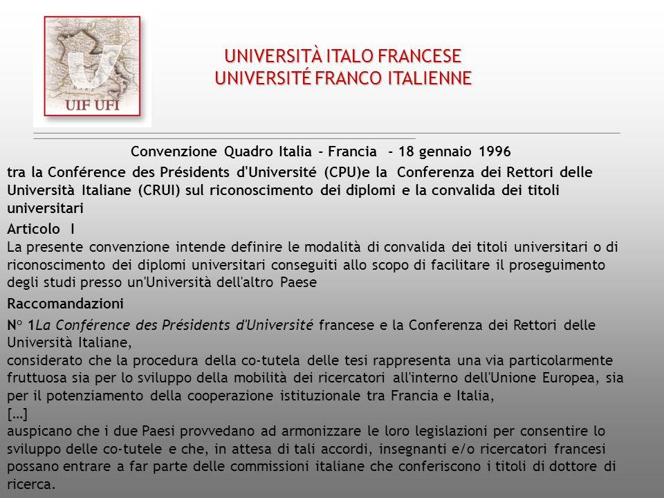 Convenzione Quadro Italia - Francia - 18 gennaio 1996 tra la Conférence des Présidents d'Université (CPU)e la Conferenza dei Rettori delle Università
