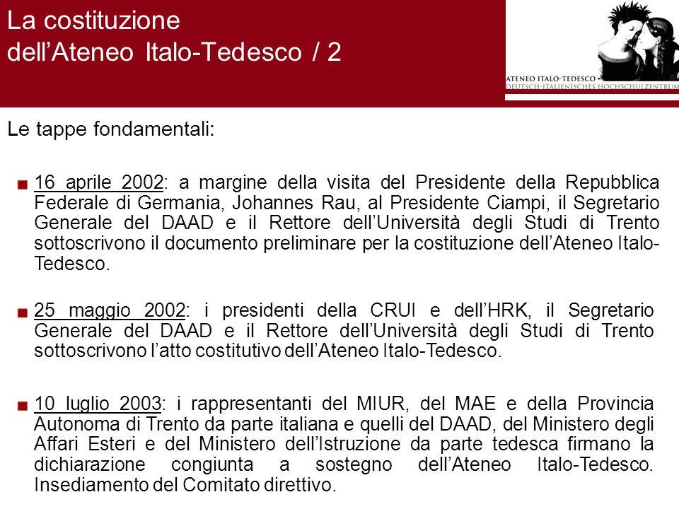 Le attività dellAteneo Italo-Tedesco nel 2006 / 1 Presentazioni: Ai delegati dei Rettori per i Rapporti internazionali delle Università italiane; Alle Università italiane.