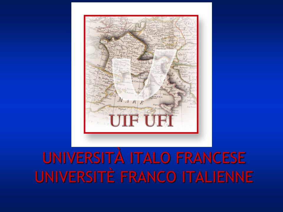 UNIVERSIT À ITALO FRANCESE UNIVERSITÈ FRANCO ITALIENNE