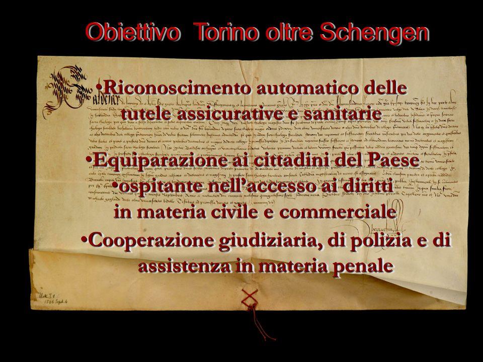 Obiettivo Torino oltre Schengen Riconoscimento automatico delle tutele assicurative e sanitarieRiconoscimento automatico delle tutele assicurative e s