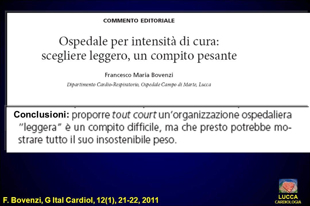 LUCCA CARDIOLOGIA Conclusioni: F. Bovenzi, G Ital Cardiol, 12(1), 21-22, 2011