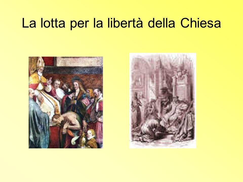 La lotta per la libertà della Chiesa