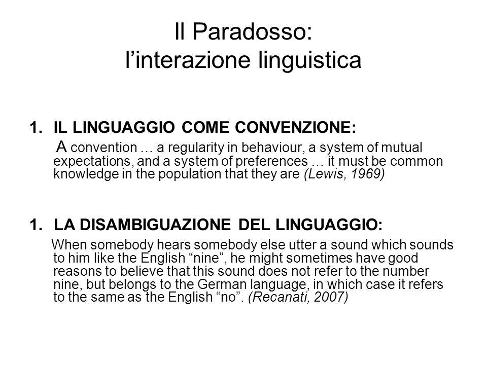 Il paradosso è ovunque Mutual knowledge is ubiquitous.