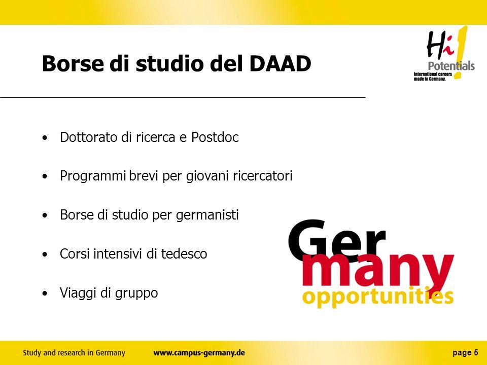 page 4 DAAD in Italia Centro dinformazione del DAAD C/O Goethe-Institut E-Mail: DAAD-Rom@libero.it Via Savoia, 15 00198 Roma Tel/Fax: 06.85301666 http://ic.daad.de/rom