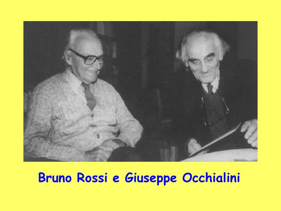 Bruno Rossi e Giuseppe Occhialini