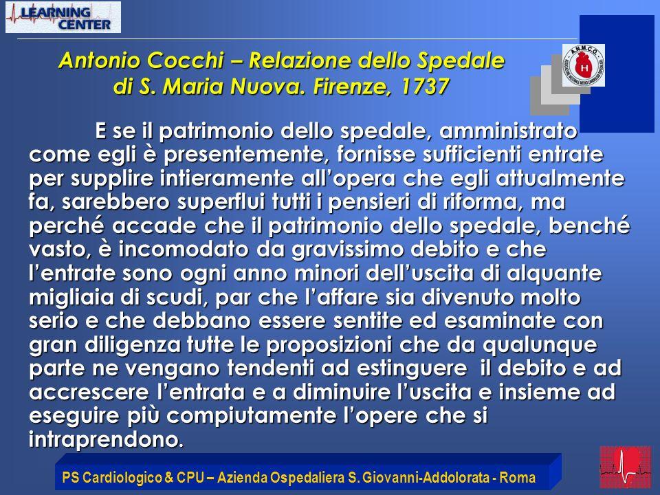 PS Cardiologico & CPU – Azienda Ospedaliera S. Giovanni-Addolorata - Roma Antonio Cocchi – Relazione dello Spedale di S. Maria Nuova. Firenze, 1737 E