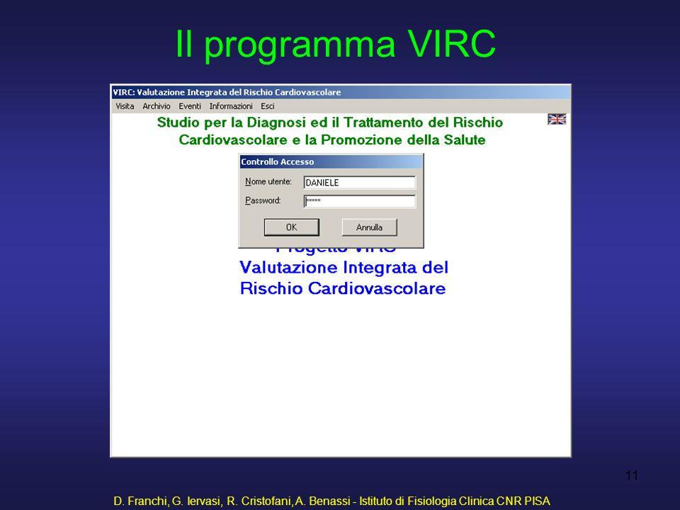 D. Franchi, G. Iervasi, R. Cristofani, A. Benassi - Istituto di Fisiologia Clinica CNR PISA 11 Il programma VIRC