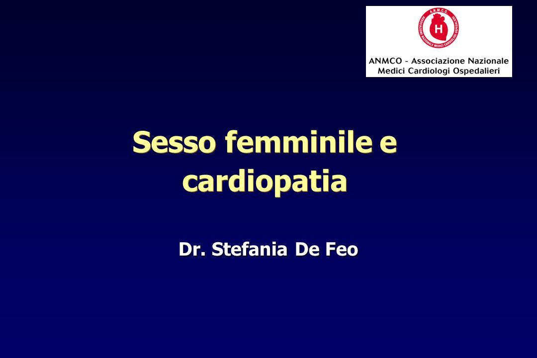 Dr. Stefania De Feo Sesso femminile e cardiopatia