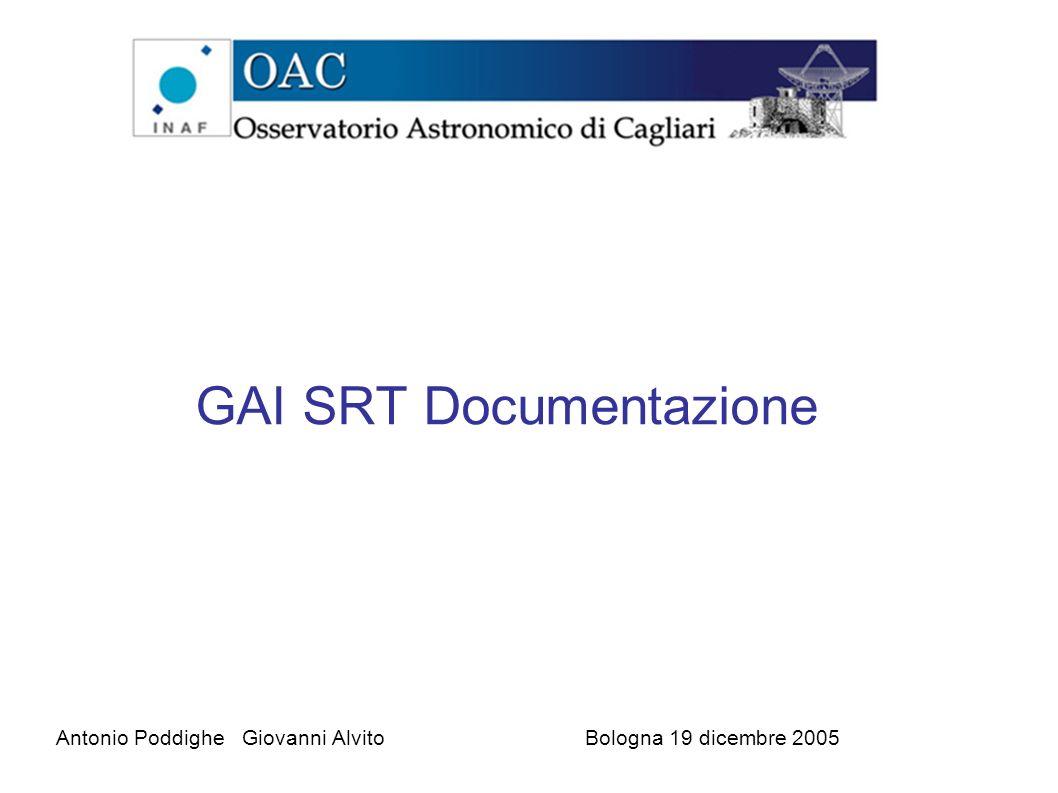 GAI SRT Documentazione Antonio Poddighe Giovanni AlvitoBologna 19 dicembre 2005
