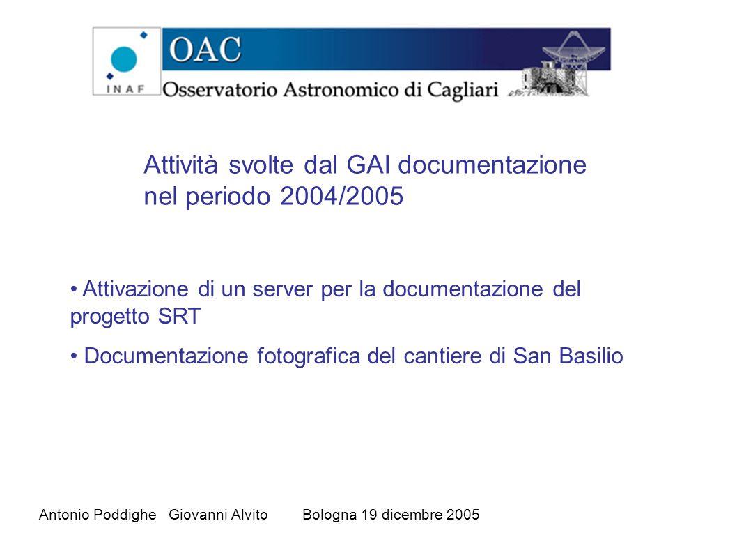 Attivazione di un server per la documentazione del progetto SRT Documentazione fotografica del cantiere di San Basilio Attività svolte dal GAI documentazione nel periodo 2004/2005