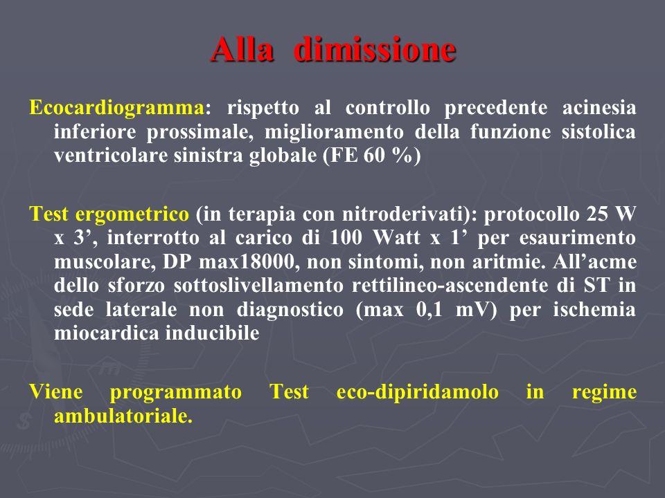Alla dimissione Ecocardiogramma: rispetto al controllo precedente acinesia inferiore prossimale, miglioramento della funzione sistolica ventricolare s
