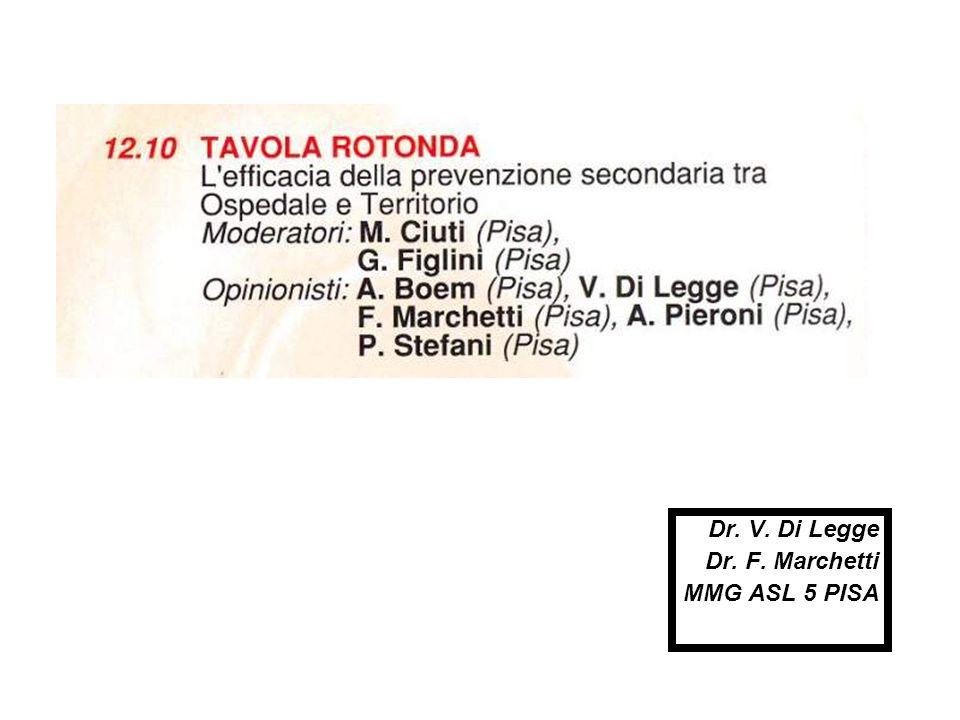 Dr. V. Di Legge Dr. F. Marchetti MMG ASL 5 PISA