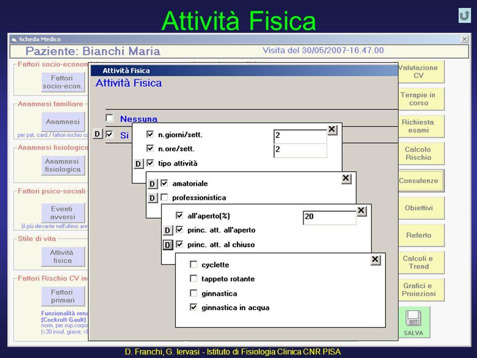 D. Franchi, G. Iervasi - Istituto di Fisiologia Clinica CNR PISA 26 Attività Fisica