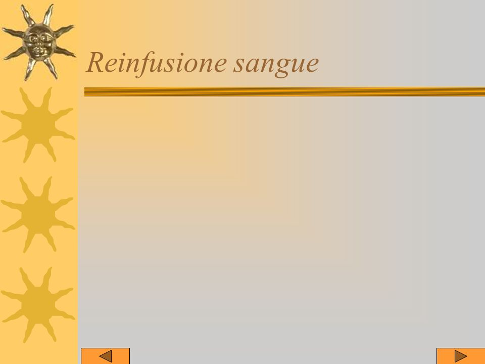 Reinfusione sangue